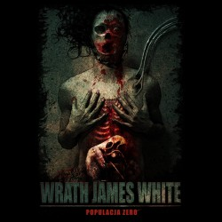 Wrath James White Populacja Zero
