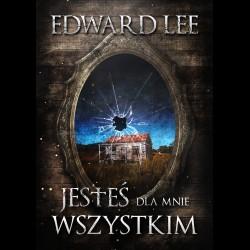 Edward Lee Jesteś dla mnie wszystkim