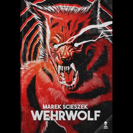 Marek Ścieszek Wehrwolf