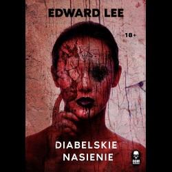 Edward Lee Diabelskie nasienie
