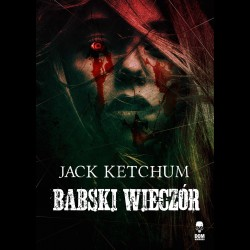 Jack Ketchum Babski wieczór