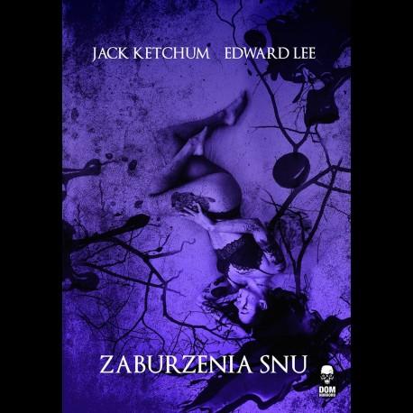 Jack Ketchum Edward Lee Zaburzenia snu